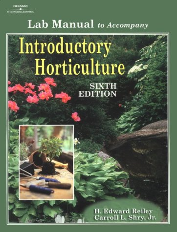 9780766815704: Lab Manual for Reiley/Shry's Introductory Horticulture, 6th