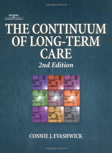 9780766815742: The Continuum of Long-term Care (Delmar Series in Health Services Administration)