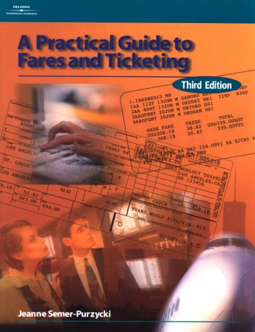 9780766815827: Practical Guide to Fares & Ticketing