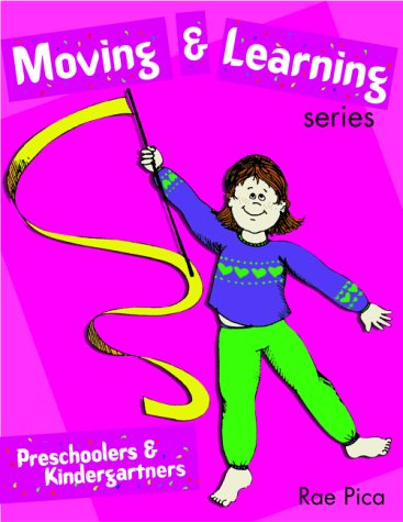 9780766816039: Moving and Learning Series: Preschoolers & Kindergartners