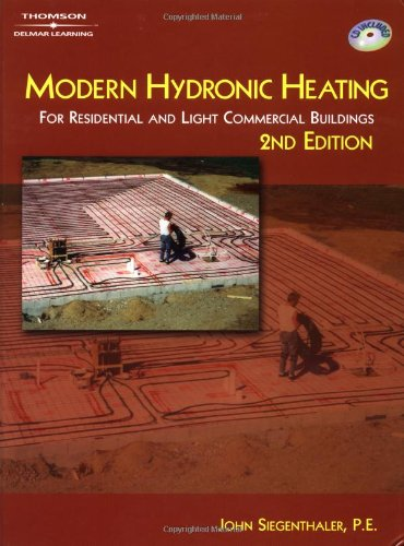 9780766816374: Modern Hydronic Heating: For Residential and Light Commercial Buildings