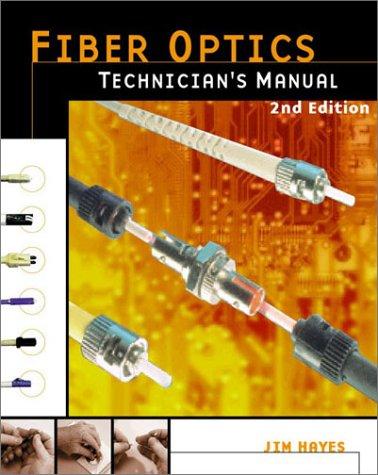 9780766818255: Fiber Optics Technician's Manual, 2nd Edition