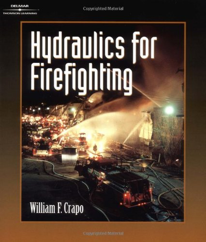 Hydraulics for Firefighting: William F. Crapo