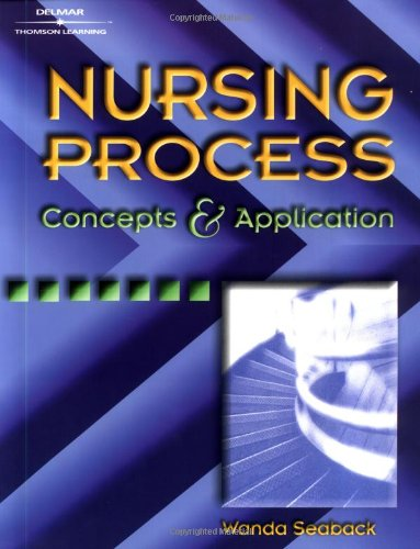 9780766820456: Nursing Process: Concepts and Application