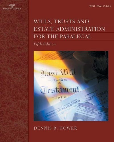 9780766820517: Wills, Trusts and Estate Administration for the Paralegal (The West Legal Studies Series)