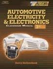 9780766820999: AUTOMOTIVE ELECTRICITY AND ELECRONICS: Automotive Electricity & Electronics