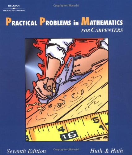 9780766822504: Practical Problems in Mathematics for Carpenters (Delmar's Practical Problems in Mathematics Series)