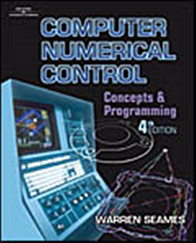 9780766822900: Computer Numerical Control: Concepts and Programming