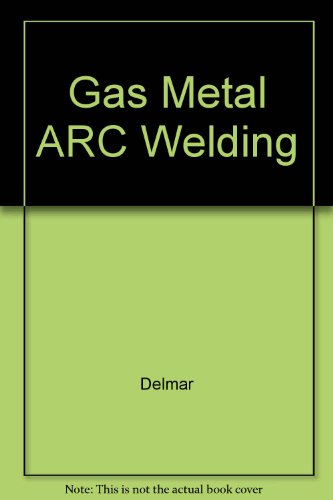 9780766823051: Gas Metal Arc Welding: CD-ROM