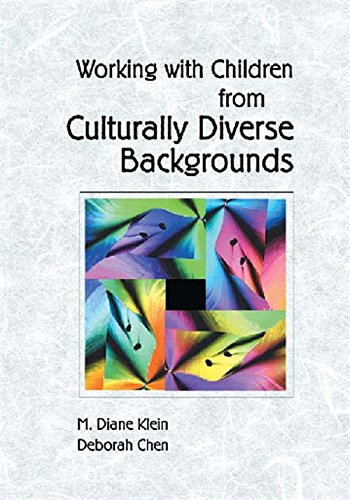 Working with Children from Culturally Diverse Backgrounds: Klein, M. Diane,