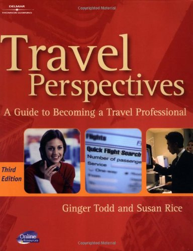 9780766825420: Travel Perspectives: A Guide to Becoming A Travel Professional