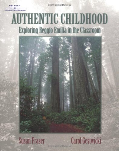 9780766825444: Authentic Childhood: Experiencing Reggio Emilia in the Classroom