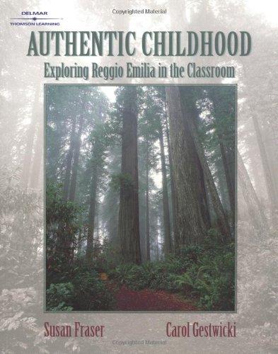 9780766825444: Authentic Childhood: Experiencing Reggio Emilia in the Classroom