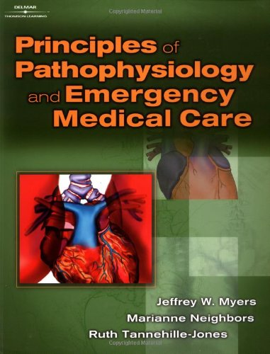 9780766825482: Principles of Pathophysiology and Emergency Medical Care
