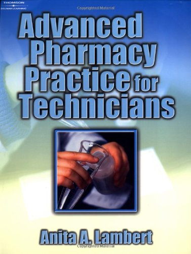 9780766826618: Advanced Pharmacy Practice for Technicians