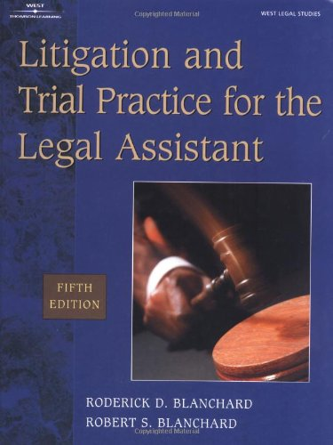 9780766827073: Litigation & Trial Practice for the Legal Assistant
