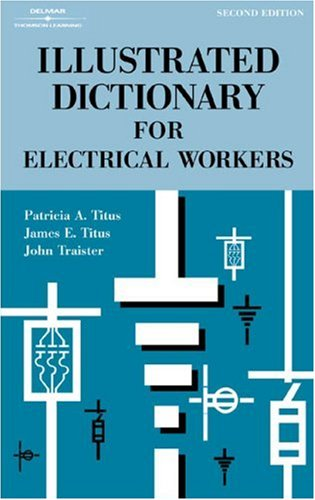 9780766828537: Illustrated Dictionary for Electrical Workers