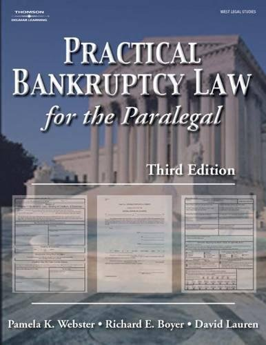 Practical Bankruptcy Law for Paralegals: Webster, Pamela; Boyer, Ric; Lauren, David