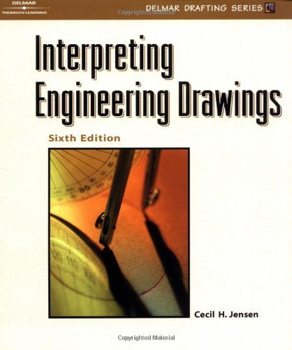 9780766828971: Interpreting Engineering Drawings (Delmar drafting series)