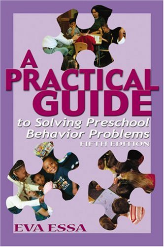9780766830776: A Practical Guide to Solving Preschool Behavior Problems, 5E