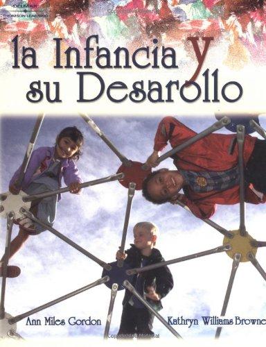 9780766831810: La infancia y su desarollo (Beginnings & Beyond) (Spanish Edition)