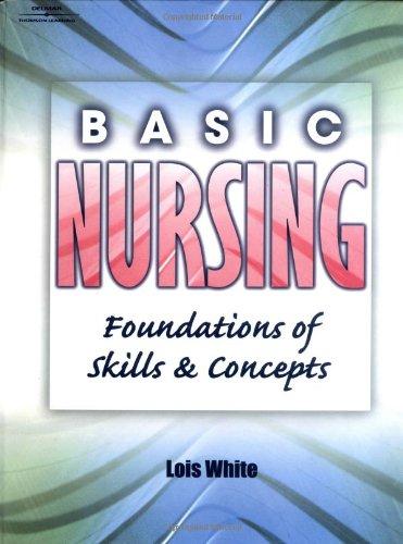 9780766832015: Basic Nursing: Foundations of Skills & Concepts