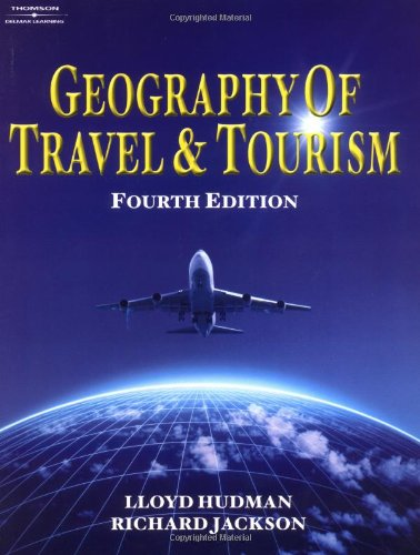 9780766832565: Geography of Travel & Tourism