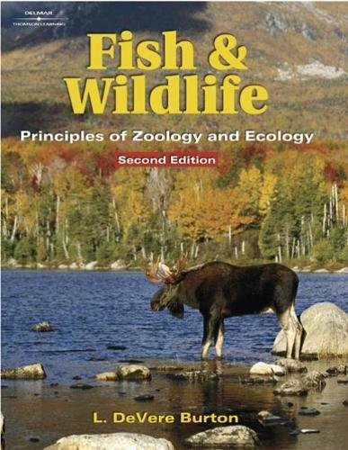 Fish and Wildlife: Principles of Zoology and Ecology (Hardback): L. DeVere Burton