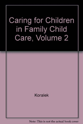 9780766833500: Caring for Children in Family Child Care, Vol. 2