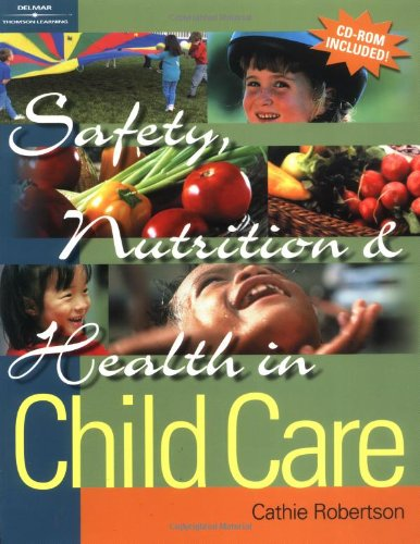 9780766838451: Safety, Nutrition & Health in Child Care