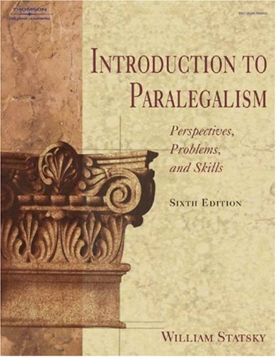 9780766839410: Introduction to Paralegalism: Perspectives, Problems, and Skills, 6E