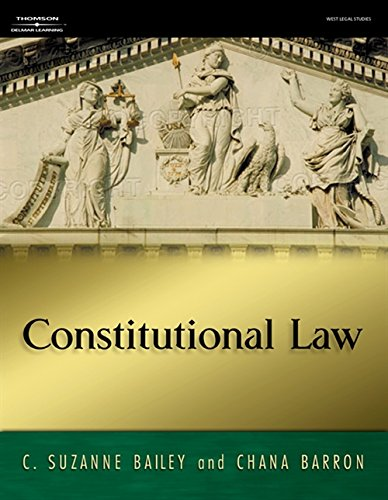 Constitutional Law: C. Suzanne Bailey; Chana Barron