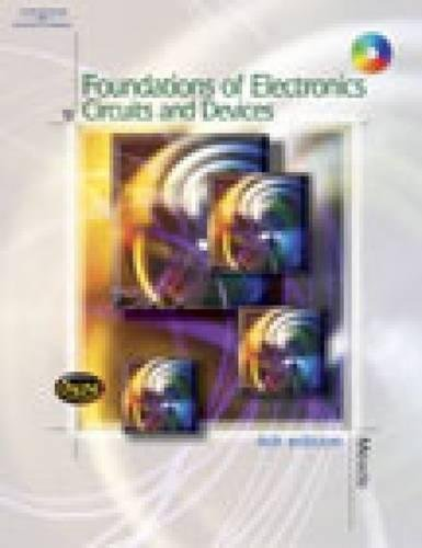 9780766840263: Foundations of Electronics: Circuits & Devices