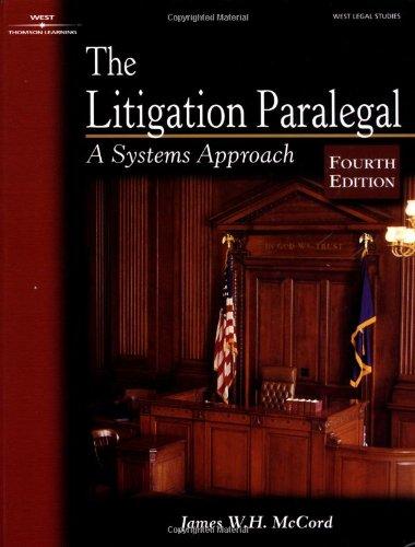LITIGATION PARALEGAL 4E (The West Legal Studies: James W. H.