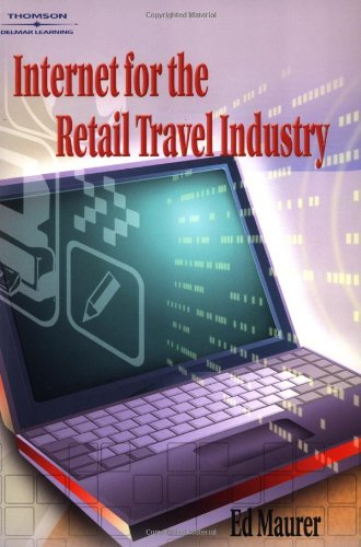 9780766840713: Internet for the Retail Travel Industry