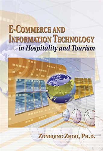 9780766841406: E-Commerce and Information Technology in Hospitality and Tourism: E-Commerce and E-Marketing in the 21st Century
