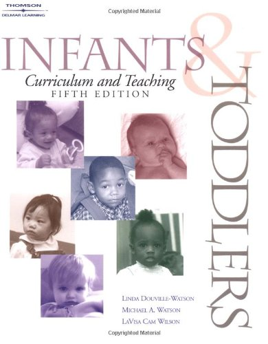 9780766842847: Infants & Toddlers Curriculum & Teaching