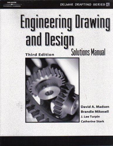 Engineering Drawing and Design Solutions Manual (Hardcover): David Madsen