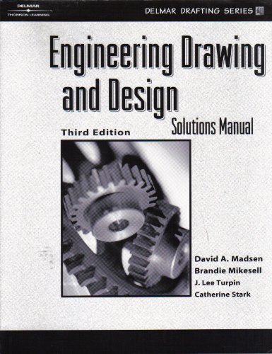 9780766843363: Engineering Drawing and Design Solutions Manual (Hardcover)