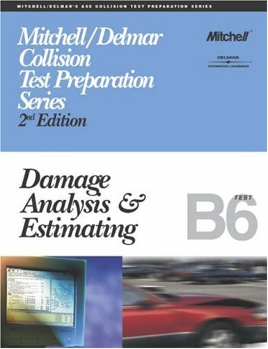 9780766848894: ASE Test Prep Series -- Collision (B6): Damage Analysis and Estimating (Delmar Learning's Ase Test Prep Series)