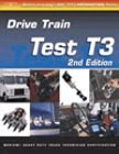 9780766848931: ASE Test Prep: Medium/Heavy Duty Truck: T3 Drive Train (Delmar's Test Preparation Series)