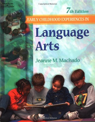 9780766849624: Early Childhood Experiences in Language Arts, 7E