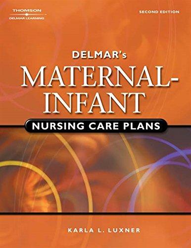 9780766859937: Delmar's Maternal-Infant Nursing Care Plans, 2nd Edition