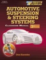 9780766859982: Today's Technician: Automotive Suspension & Steering Systems: Classroom/Shop Manuals Set
