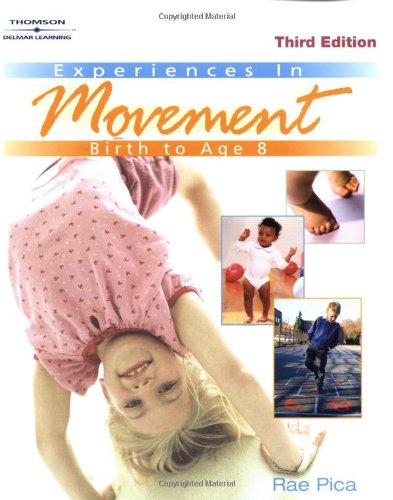 9780766861503: Experiences in Movement: Birth to Age Eight