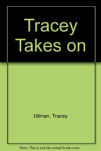 9780766996670: Tracey Takes on