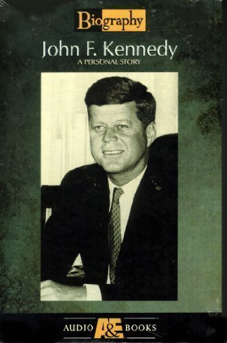 John F. Kennedy: A Personal Story (Biography: A & E
