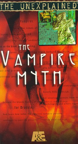 9780767010795: Unexplained: The Vampire Myth [VHS]