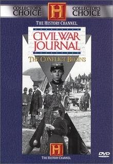 9780767034715: Civil War Journal - The Conflict Begins