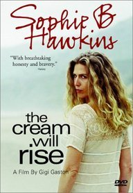 9780767044035: Sophie B. Hawkins - The Cream Will Rise